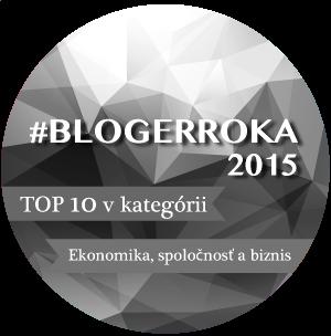 bloger roka 2015 jaroslav dodok ekonomika biznis spoločnosť
